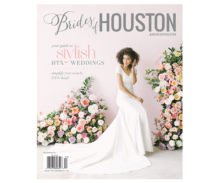 Fall/Winter 2019 Brides of Houston Magazine